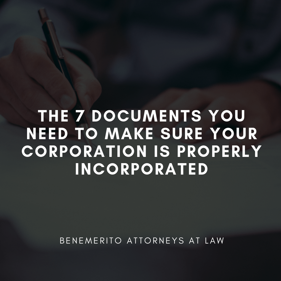 The 7 Documents You Need to Make Sure your Corporation is Properly Incorporated